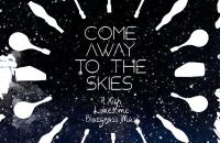Come Away to the Skies: A High, Lonesome Mass