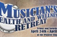 A Musicians Health and Wellness Retreat (open to everyone) will be held at the Pioneer Stage April 24 and 25